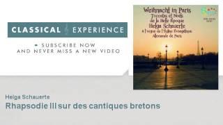 Camille Saint-Saëns : Rhapsodie III sur des cantiques bretons - ClassicalExperience