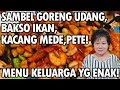 Resep : Sambel Goreng Udang,Bakso Ikan,Kacang Mede,Pete Menu Keluarga!!!