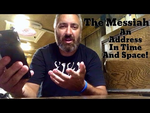 The Messiah: An Address In Time And Space! Quid Est Veritas?