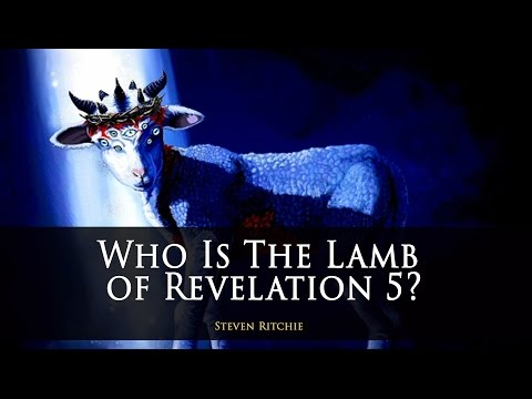 Who Is The Lamb of Revelation 5?