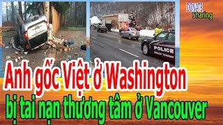 Anh gốc Việt b,ị t,a,i n,ạ,n th,ư,ơ,ng t,â,m ở Vancouver - Donate Sharing