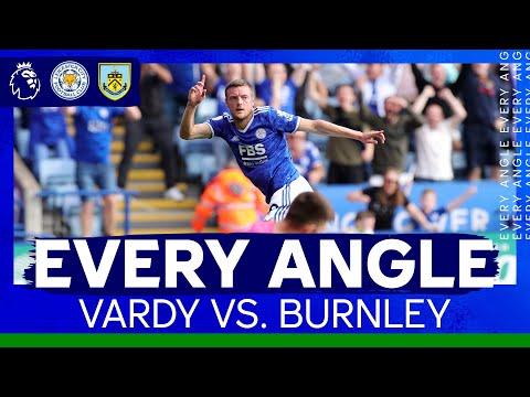 Jamie Vardy Nets vs. Burnley    Every angle