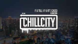 Gambar cover Karizma - f u till i f u (ft. Cass)