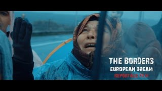 Film THE BORDERS - EUROPEAN DREAM Refugees Reportage Document | Canon C300