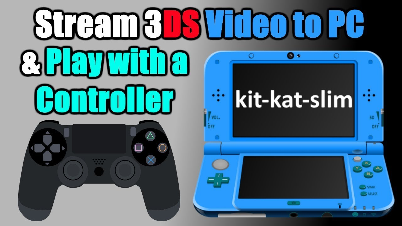 How to Setup `kit-kat-slim` Control your 3DS and Touchscreen w/ PS4 Gamepad  & Stream Video by GameInCanada