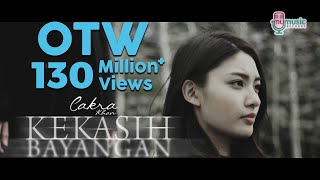 Gambar cover Cakra Khan - Kekasih Bayangan (Official Music Video + Lyrics)