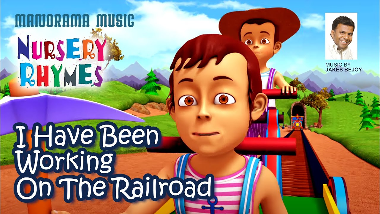 I Have Been Working On The Railroad | English Nursery Rhymes | Jakes Bejoy |Children Rhymes