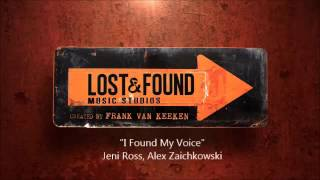Lost & Found Music Studios - I Found My Voice (Audio)