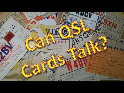 Can QSL Cards Talk?