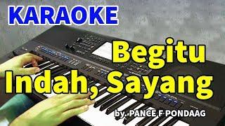 Download lagu BEGITU INDAH - Pance F Pondaag | KARAOKE HD