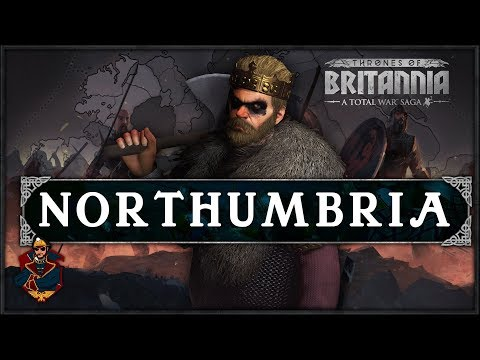 Thrones of Britannia Total War - Northumbria Campaign Overview + Impressions