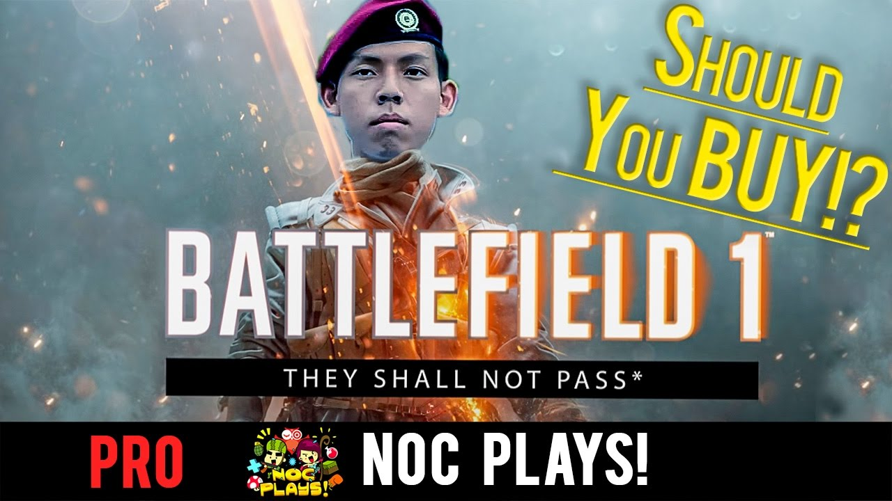 NOC Plays Battlefield 1: They Shall Not Pass!