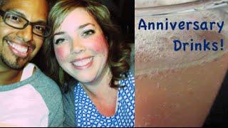 Anniversary Drinks! Casa Cabrera Vlog - #72