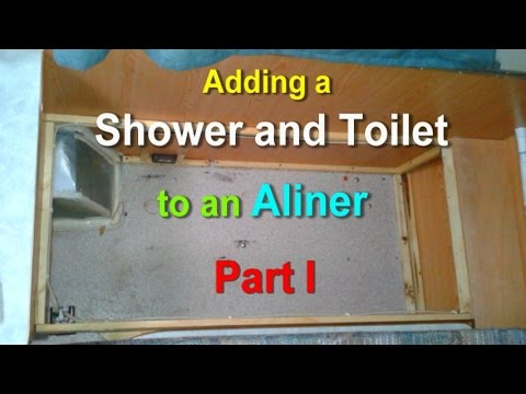 Adding A Shower And Toilet To An Aliner Part 1 Youtube
