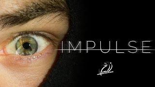 Impulse (Short Film)