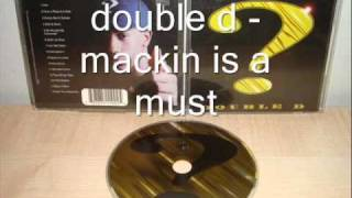double d - mackin is a must (G-Funk)