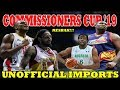 PBA Commisioners CUP 2019 | UNOFFICIAL IMPORT Updates