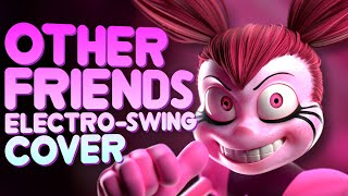 STEVEN UNIVERSE - OTHER FRIENDS Electro-Swing Cover ft. The Musical Ghost
