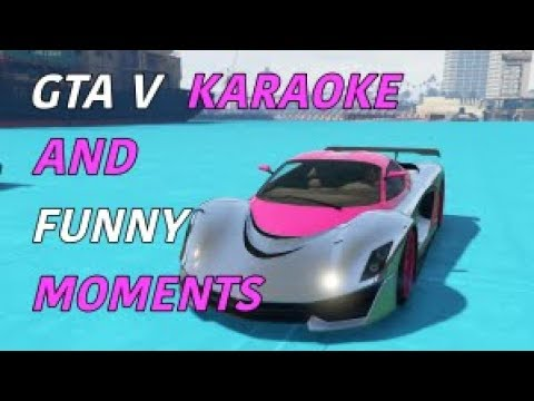GTA 5 HIGHLIGHTS AND FUNNY MOMENTS!!! RACES, KARAOKE, AND THOUGHTFUL COMMENTARY!!!!