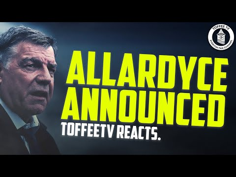SAM ALLARDYCE IS THE NEW EVERTON MANAGER