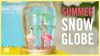 DIY | Summer Snow Globes