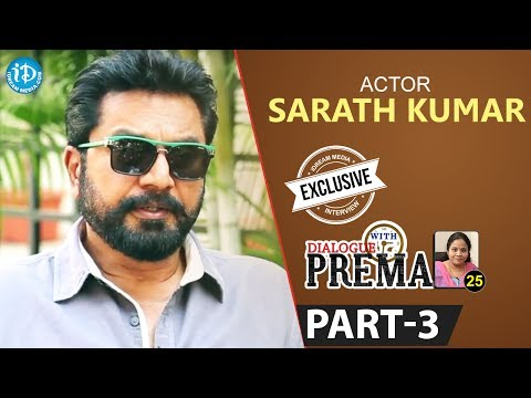Actor Sarath Kumar Exclusive Interview Part #3    Dialogue With Prema   Celebration Of Life
