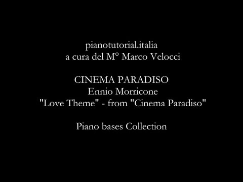 "CINEMA PARADISO - Backing track - Ennio Morricone - ""Love Theme"" - Piano bases Collection"