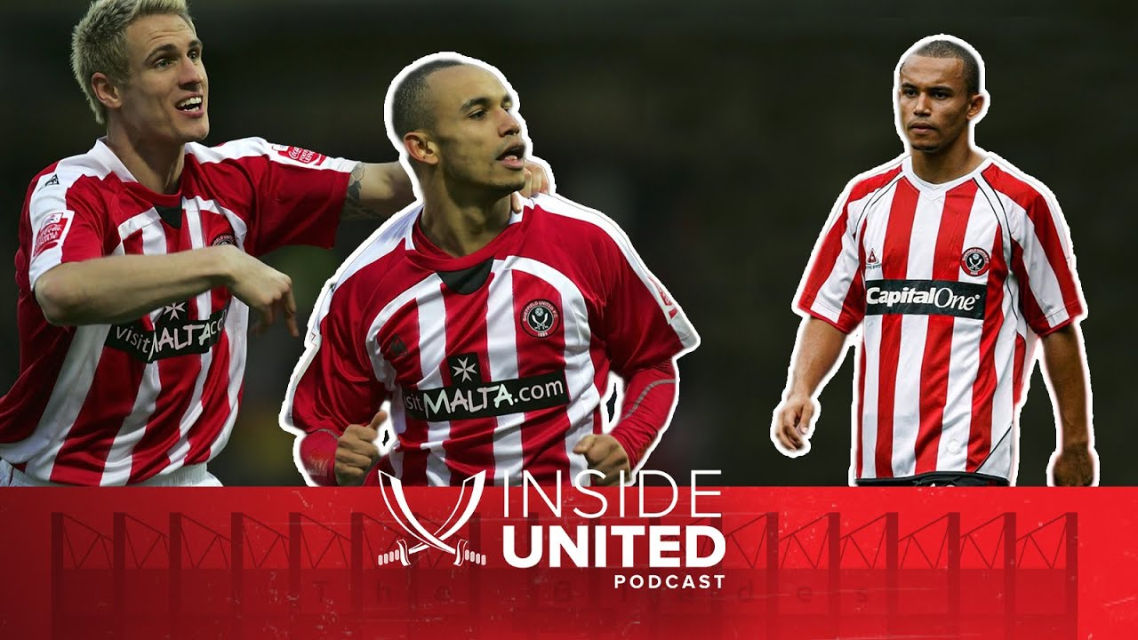 Danny Webber | Inside United - The Sheffield United Player Podcast