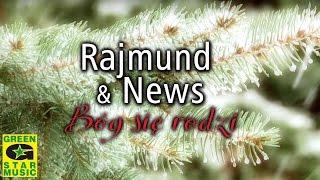 News & Rajmund - Bóg się rodzi