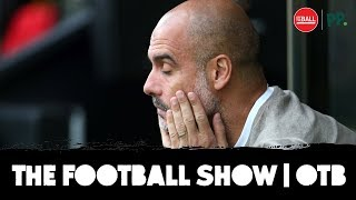 Man City slip-up, Ruthless Liverpool and calamitous Arsenal | The Football Show