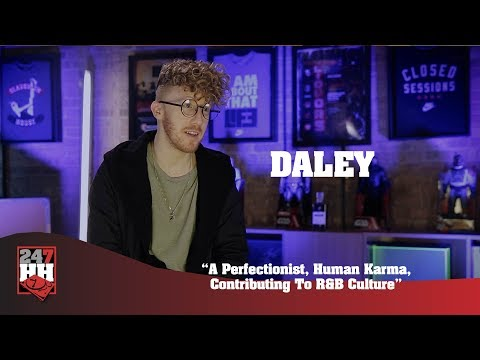 Daley - A Perfectionist, Human Karma, Contributing To R&B Culture (247HH Exclusive)