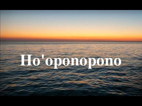 Ho'oponopono – Nghe và cảm nhận