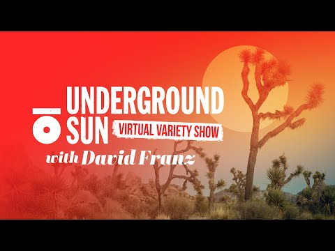 Underground Sun Virtual Variety Show EP.1