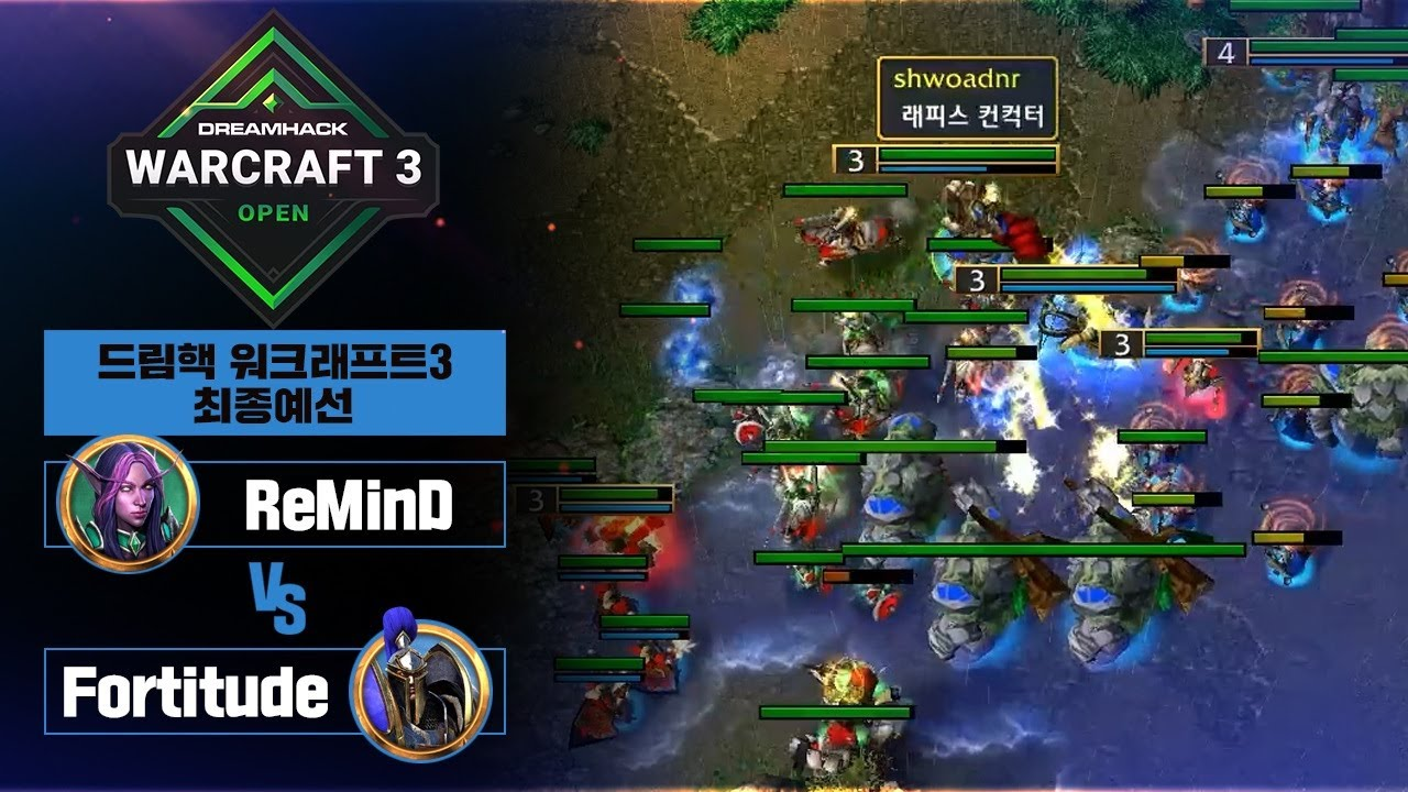 ReMinD (N) vs Fortitude (H) 드림핵 워크래프트3 오픈 아시아 시즌1 최종예선 - Warcraft3