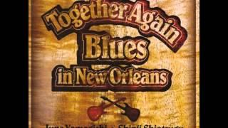 From LP ''Together Again - Blues In New Orleans'' 2007.