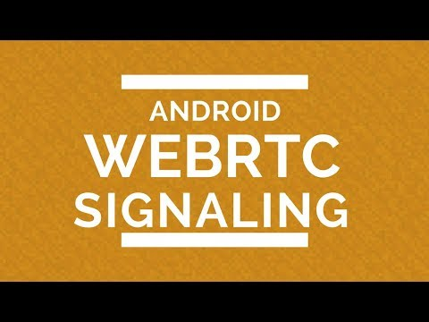 Android WebRTC Signaling - YouTube