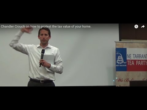 Chandler Crouch On How To Protest The Tax Value Of Your Home.