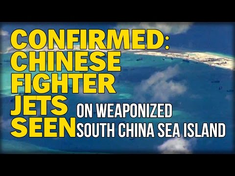 CONFIRMED: CHINESE FIGHTER JETS SEEN ON WEAPONIZED SOUTH CHINA SEA ISLAND