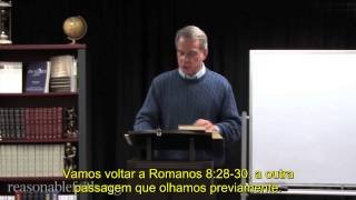 Doutrina da Salvação - Parte 3 Arminianismo - William Lane Craig