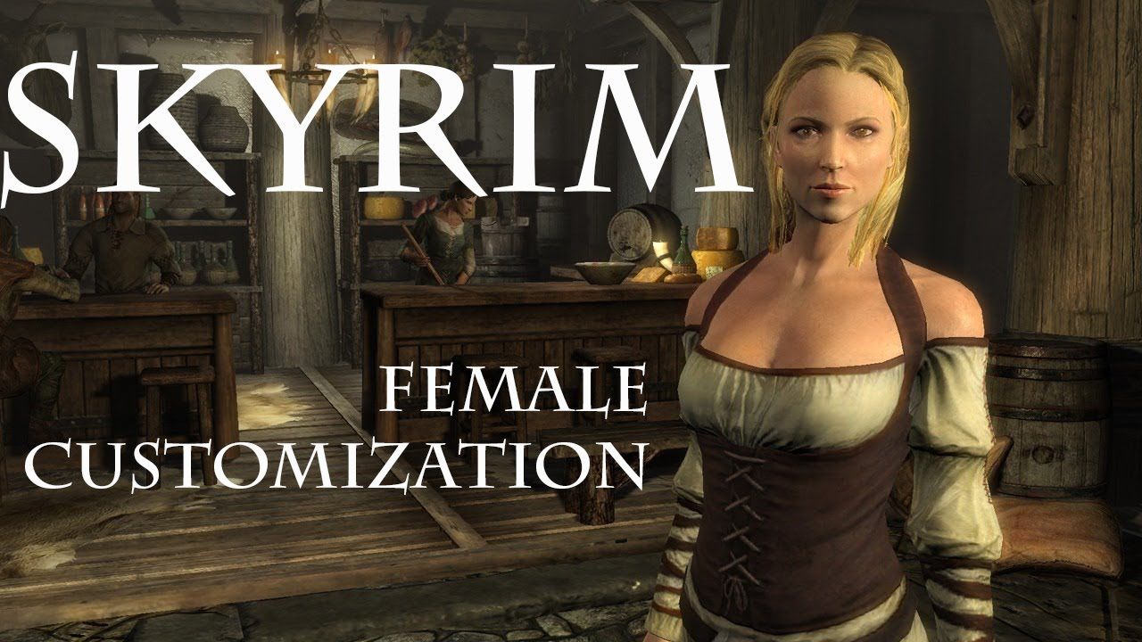 Skyrim Full Character Creation Female
