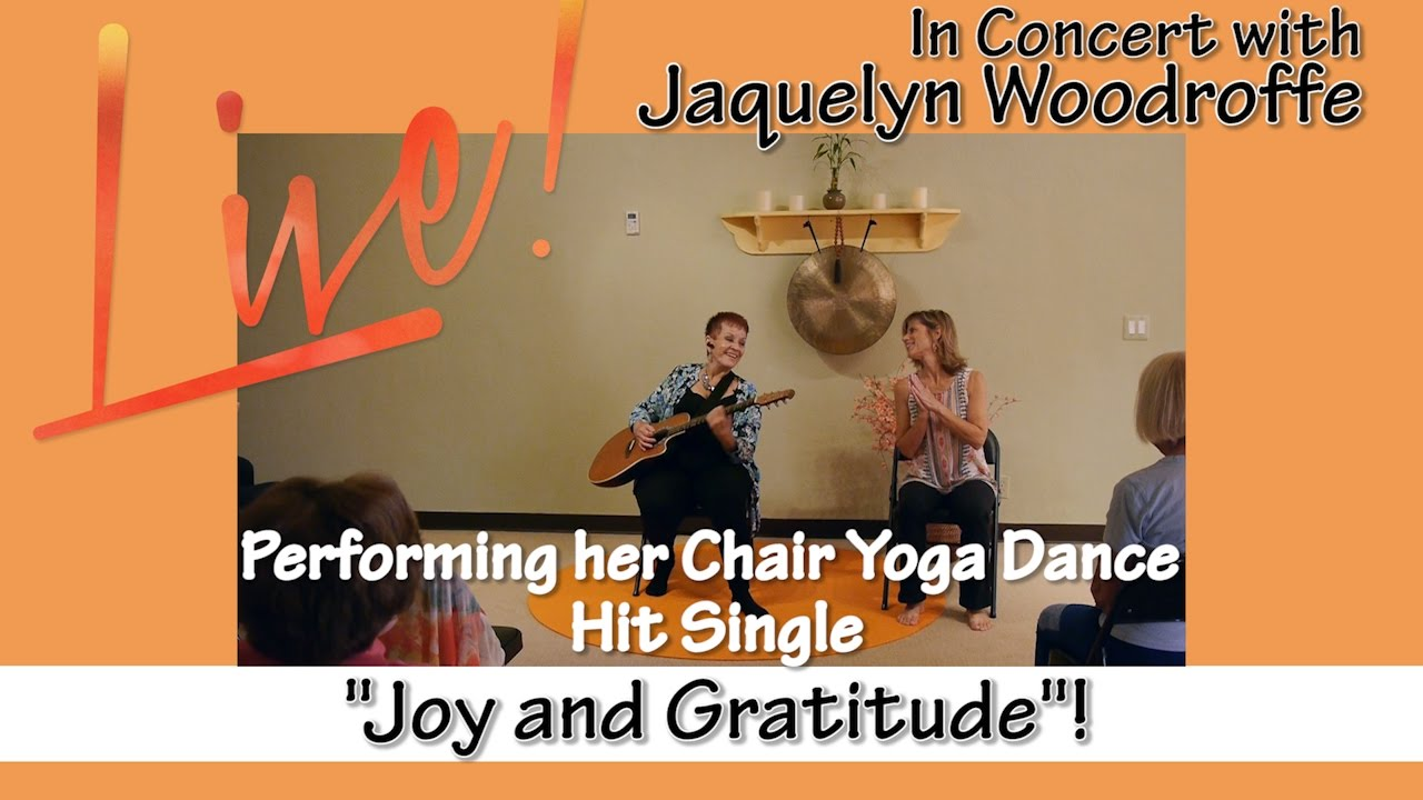 Youtube Chair Yoga Ashley Furniture Chairs The Story Behind Dance Hit Single Joy And Gratitude With Jacquelyn Woodroffe