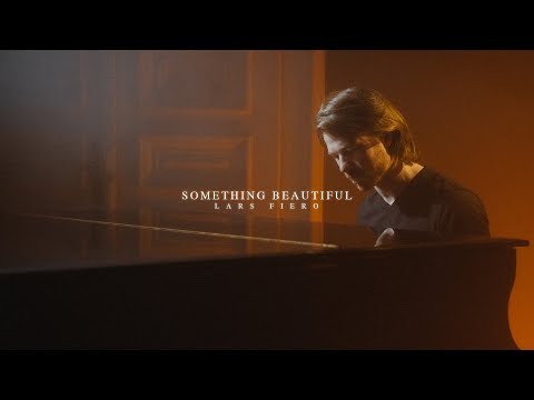 Lars Fiero - Something Beautiful [Official Video]