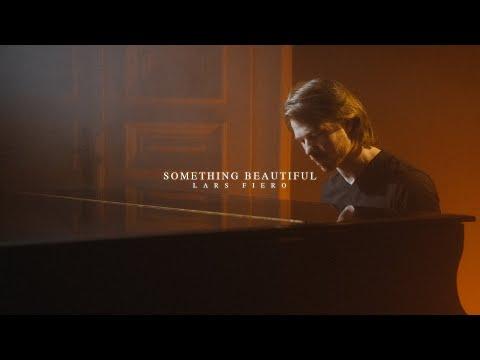 Lars Fiero - Something Beautiful [Official Video]