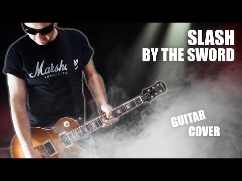 Slash – By The Sword (GUITAR COVER)