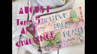 Take 5 Art Challenge : August : Believe In Your Dreams #take5art