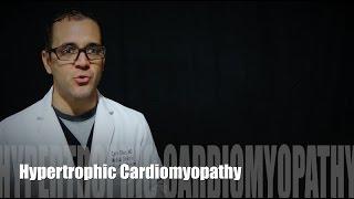 Hypertrophic Cardiomyopathy - HCM