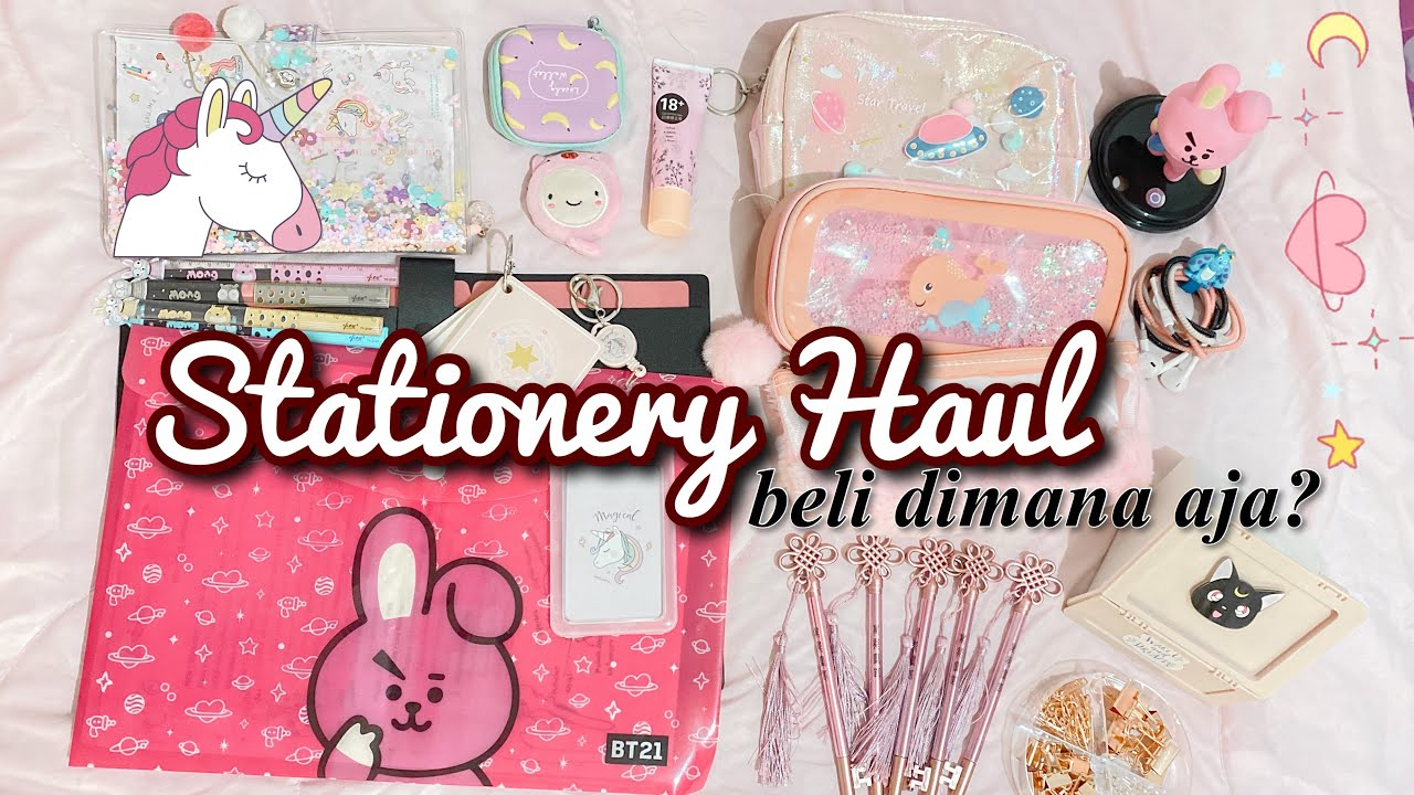 Stationery Haul Aesthetics Kawaii Edition Alat Tulis Olsza Lau Youtube