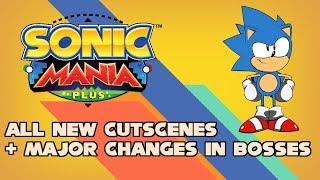 Sonic Mania Plus All new cutscenes + Major changes in boss battles