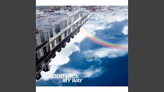 Gambar cover GOOD LUCK MY WAY (hydeless Version)