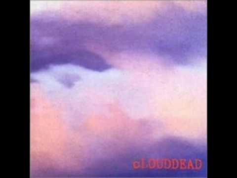 cLOUDDEAD - I promise never to get paint on my glasses again (pt. 1)